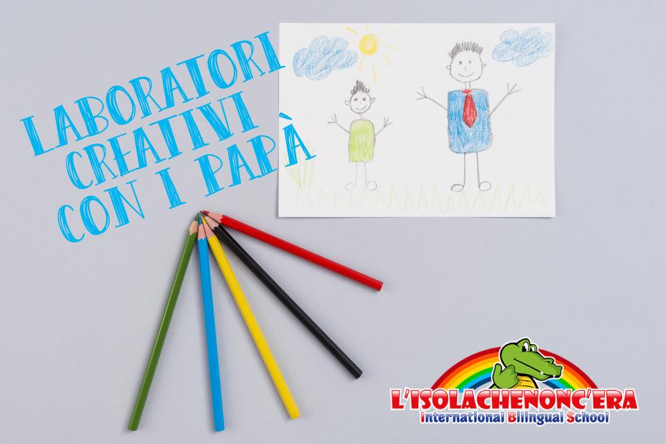 laboratori-creativi_festà-del-papà_lisolachenoncera_cosenza